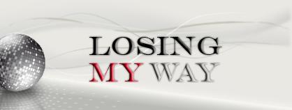 Losing My Way