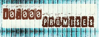 10.000 Promises